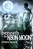 Free eBook - Beneath the Neon Moon