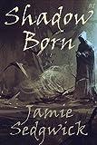 Free eBook - Shadow Born