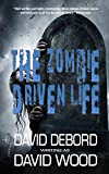 Free eBook - The Zombie Driven Life