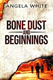 Free eBook - Bone Dust and Beginnings