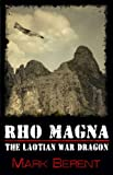 Free eBook - Rho Magna the Laotian War Dragon