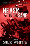 Free eBook - Never Be The Same