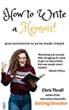 Free eBook - How to Write a Memoir