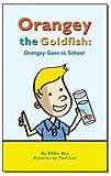 Free eBook - Orangey the Goldfish