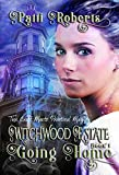 Free eBook - Witchwood Estate   Going Home