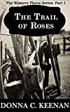 Free eBook - The Trail of Roses