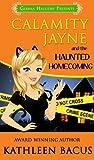 Free eBook - Calamity Jayne and the Haunted Homecoming