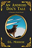 Free eBook - An Android Dogs Tale