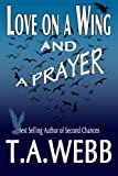 Free eBook - Love on a Wing and a Prayer