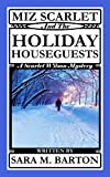 Free eBook - Miz Scarlet and the Holiday Houseguests