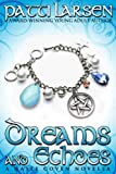Free eBook - Dreams and Echoes