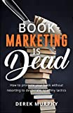 Free eBook - Book Marketing is Dead