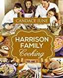Free eBook - Harrison Family Cooking Volume 3