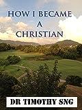 Free eBook - How I Became a Christian