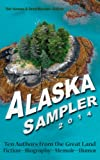 Free eBook - Alaska Sampler 2014