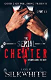 Free eBook - The Serial Cheater PT 1