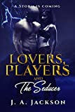 Free eBook - Lovers Players and The Seducer