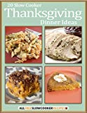 Free eBook - 20 Slow Cooker Thanksgiving Dinner Ideas