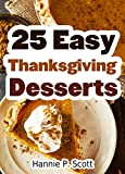 Free eBook - 25 Easy Thanksgiving Dessert Recipes