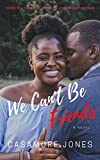 Free eBook - We Cant Be Friends