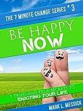 Free eBook - Be Happy Now