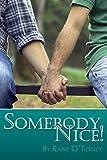 Free eBook - Somebody Nice