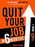 Free eBook - Quit Your Job in 6 Months