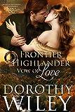 Free eBook - Frontier Highlander Vow of Love