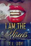 Free eBook - I Am The Streets