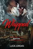 Free eBook - Whipped