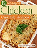 Free eBook - 12 Top Rated Chicken Casserole Recipes