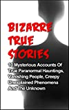 Free eBook - Bizarre True Stories