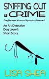 Free eBook - Sniffing Out a Crime