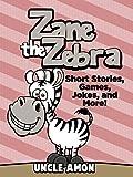 Free eBook - Zane the Zebra