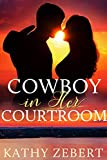 Free eBook - Cowboy in Her Courtroom