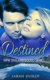 Free eBook - Destined   New Zealand Bound