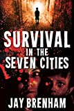 Free eBook - Survival in the Seven Cities