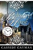 Free eBook - Belmary House Book One