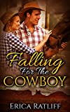 Free eBook - Falling For The Cowboy
