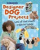 Free eBook - Designer Dog Projects
