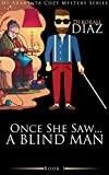 Free eBook - Once She Saw    A Blind Man