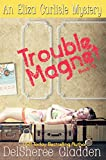 Free eBook - Trouble Magnet