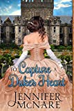 Free eBook - To Capture a Dukes Heart