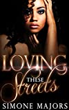 Free eBook - Loving These Streets