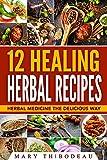 Free eBook - 12 Healing Herbal Recipes