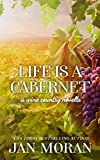Free eBook - Life is a Cabernet