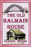Free eBook - The Old Balmain House