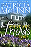 Free eBook - What Are Friends For