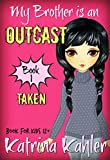 Free eBook - My Brother is an OUTCAST