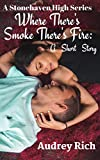 Free eBook - Wheres There Smoke Theres Fire